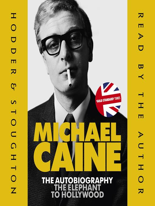 Title details for The Elephant to Hollywood by Michael Caine - Available