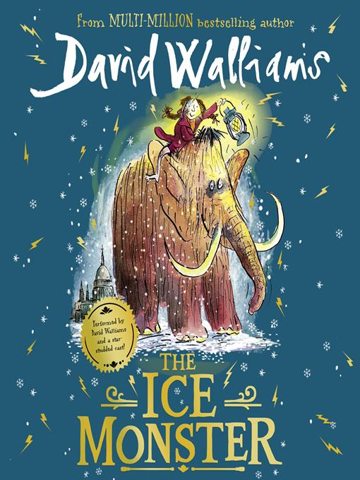 Title details for The Ice Monster by David Walliams - Available