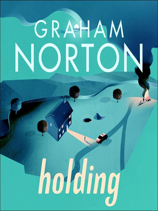 Title details for Holding by Graham Norton - Available