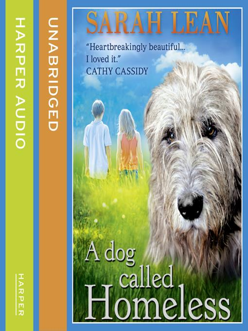 A Dog Called Homeless Listening Books Overdrive
