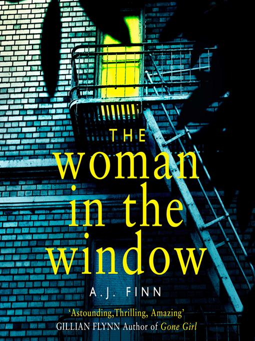 Title details for The Woman in the Window by A.J. Finn - Available