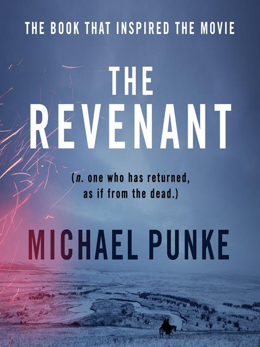 Title details for The Revenant by Michael Punke - Available