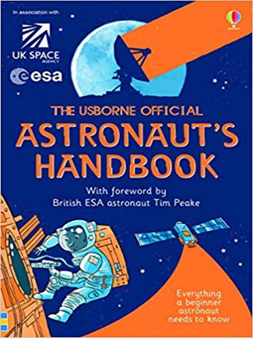 Title details for The Usborne Official Astronaut's Handbook by Louis Stowell - Available