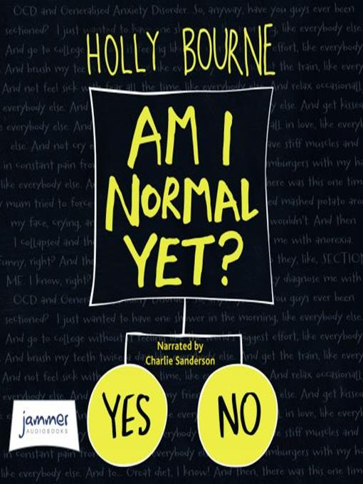 Title details for Am I Normal Yet? by Holly Bourne - Available