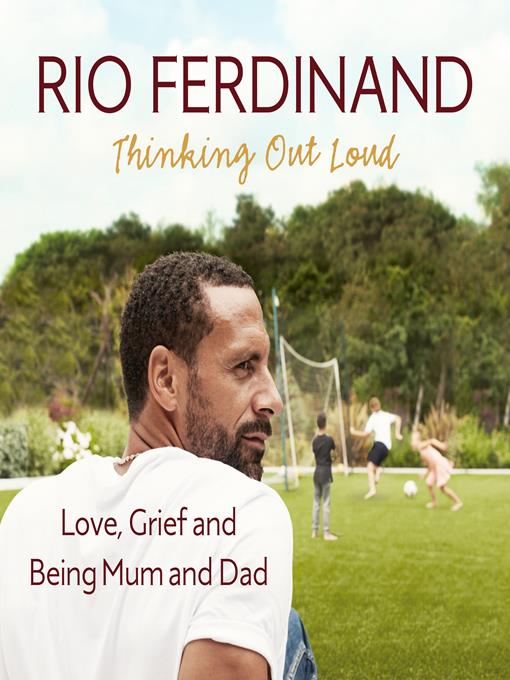 Title details for Thinking Out Loud by Rio Ferdinand - Available