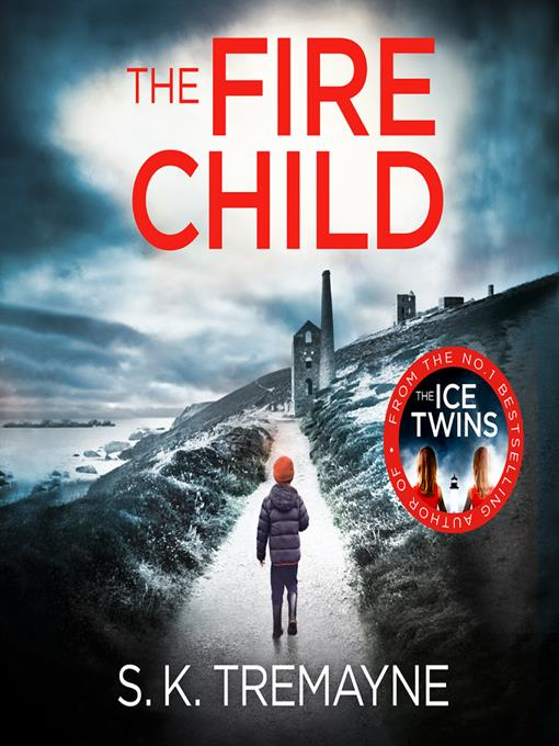 Title details for The Fire Child by S.K. Tremayne - Available
