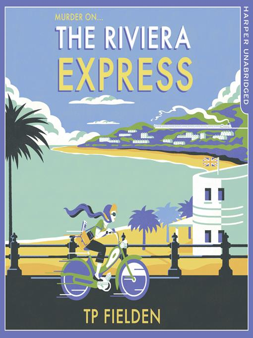 Title details for The Riviera Express by T.P. Fielden - Available