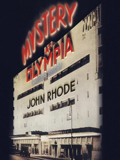 Title details for Mystery at Olympia by John Rhode - Available