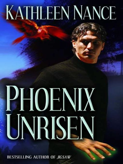 Title details for Phoenix Unrisen by Kathleen Nance - Available