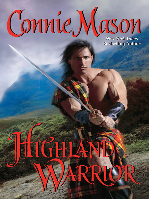 Title details for Highland Warrior by Connie Mason - Available