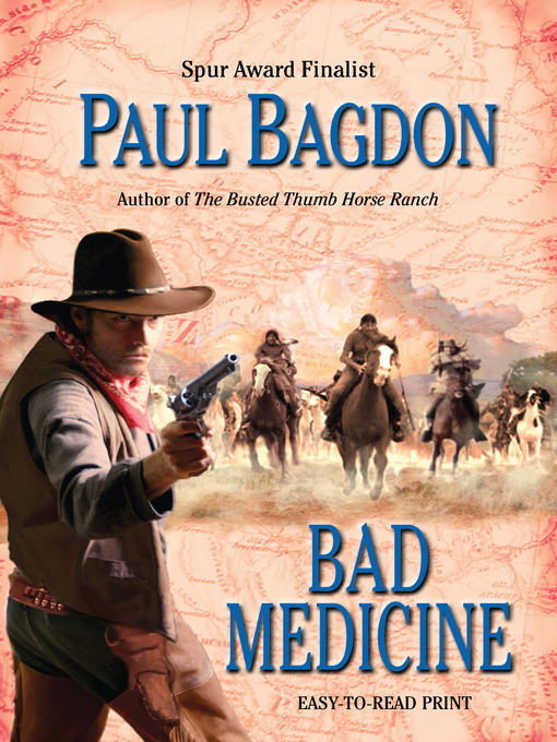 Title details for Bad Medicine by Paul Bagdon - Available