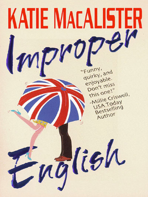 Title details for Improper English by Katie MacAlister - Available