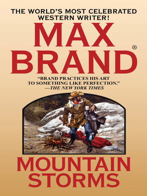 Title details for Mountain Storms by Max Brand - Wait list