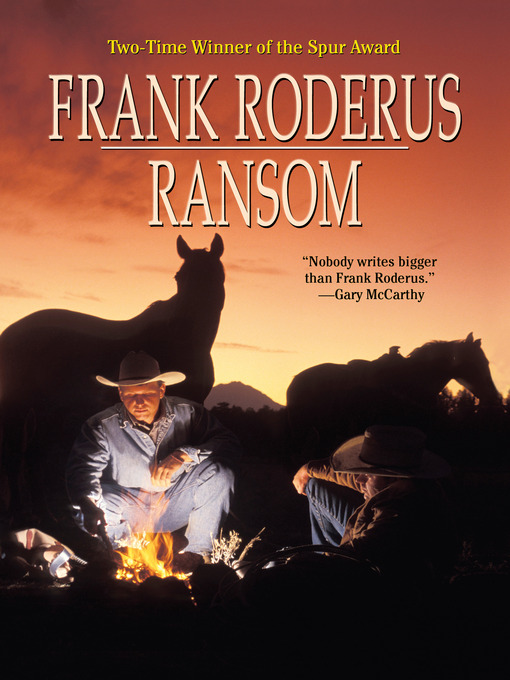 Title details for Ransom by Frank Roderus - Available