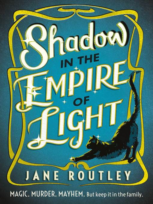 Title details for Shadow in the Empire of Light by Jane Routley - Available