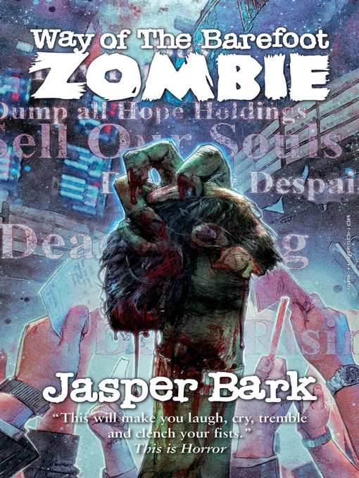 Title details for Way of the Barefoot Zombie by Jasper Bark - Wait list