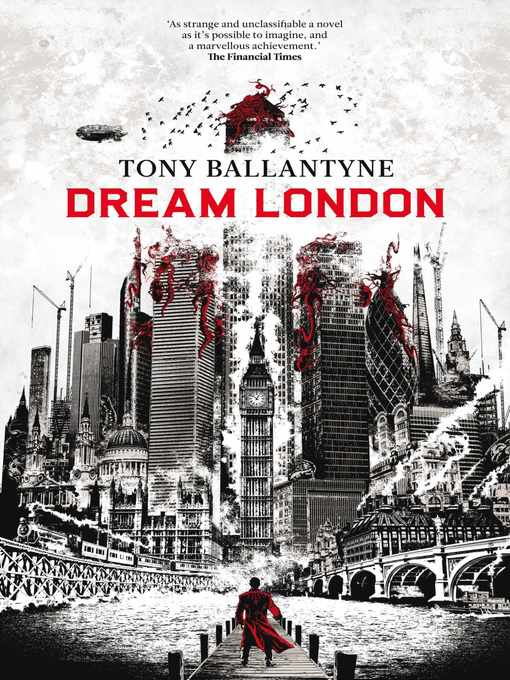 Title details for Dream London by Tony Ballantyne - Available