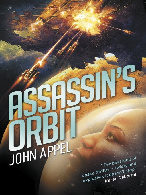 Title details for Assassin's Orbit by John Appel - Available