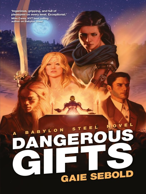Title details for Dangerous Gifts by Gaie Sebold - Available