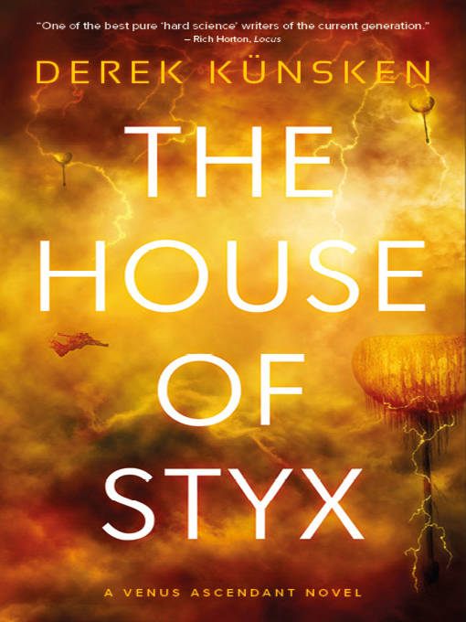Title details for The House of Styx by Derek Künsken - Available