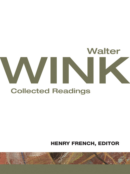 Title details for Walter Wink by Walter Wink - Available