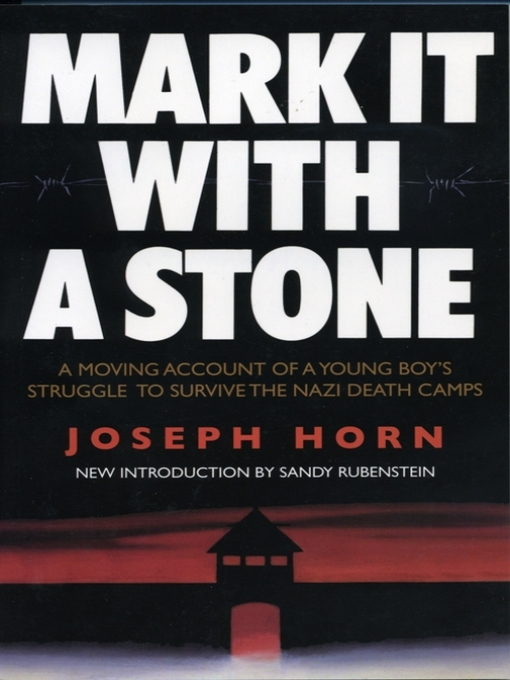 Title details for Mark It With a Stone by Joseph Horh - Available