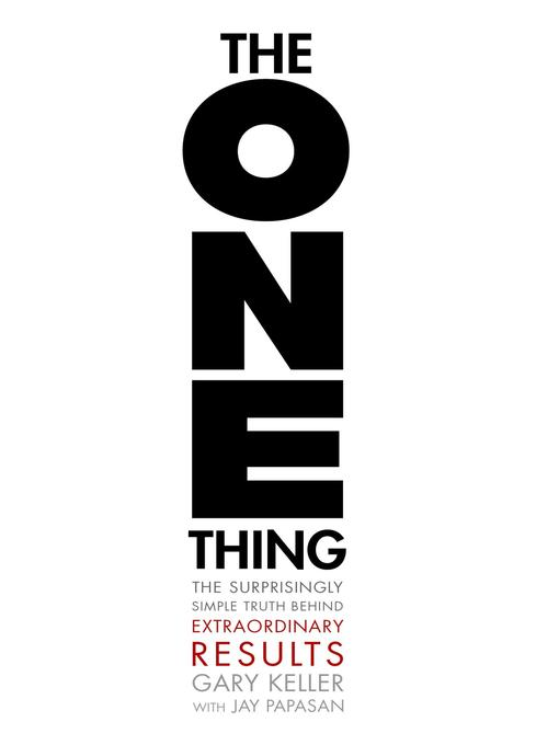 Title details for The ONE Thing by Gary Keller - Wait list