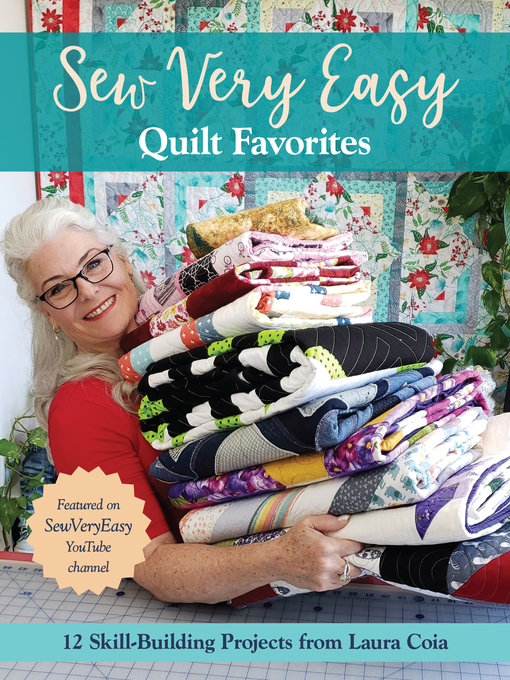 Title details for Sew Very Easy Quilt Favorites by Laura Coia - Available