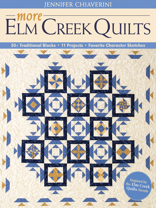 Chimneys And Cornerstones Quilt Block Pattern.More Elm Creek Quilts Ok Virtual Library Overdrive