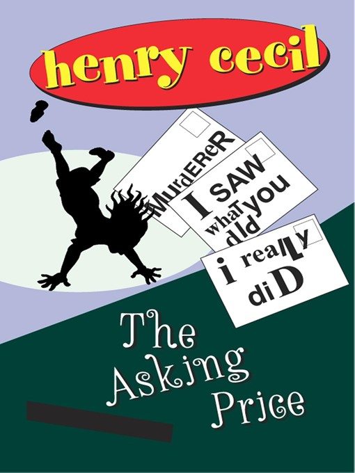 Title details for The Asking Price by Henry Cecil - Available