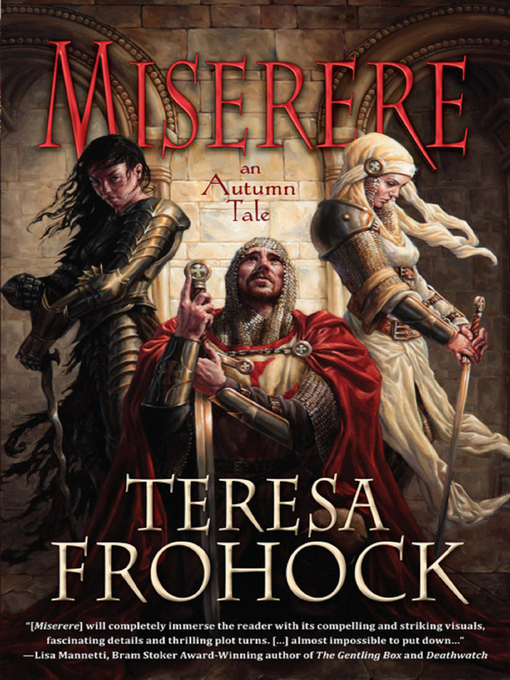 Title details for Miserere by Teresa Frohock - Available