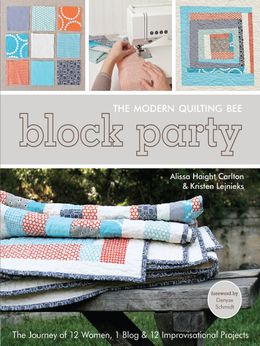 Block Partythe Modern Quilting Bee Media On Demand Overdrive