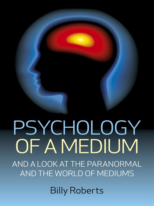 Title details for Psychology of a Medium by Billy Roberts - Wait list