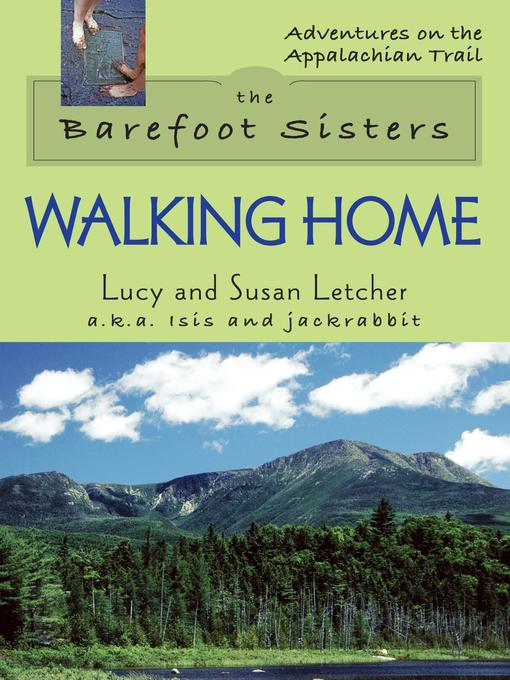 Title details for The Barefoot Sisters Walking Home by Lucy Letcher - Available