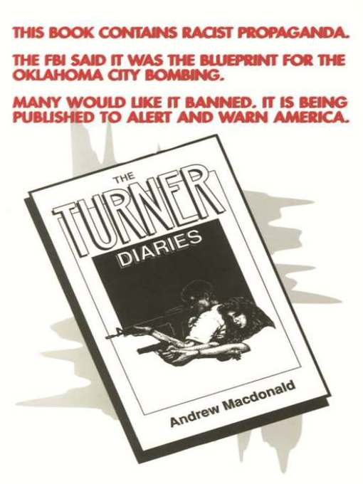 The turner diaries los angeles public library overdrive title details for the turner diaries by andrew macdonald available malvernweather Images