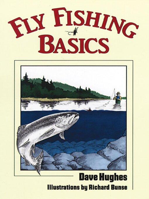 Fly fishing basics toronto public library overdrive for Fly fishing basics