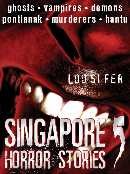Singapore Horror Stories, Volume 5