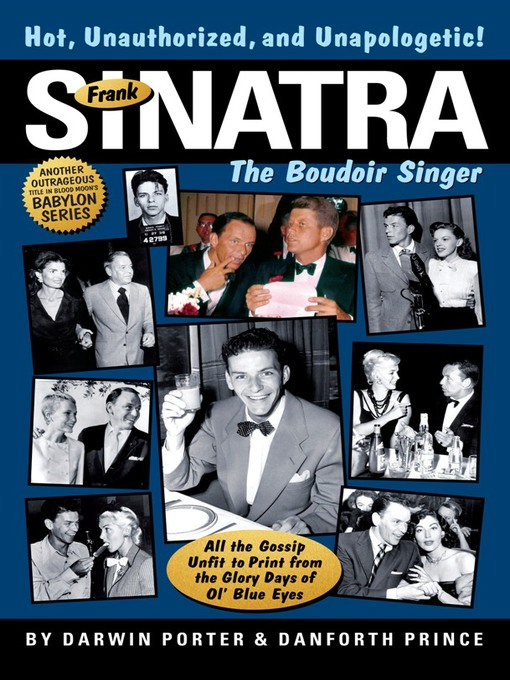 Title details for Frank Sinatra, The Boudoir Singer by Darwin Porter - Available
