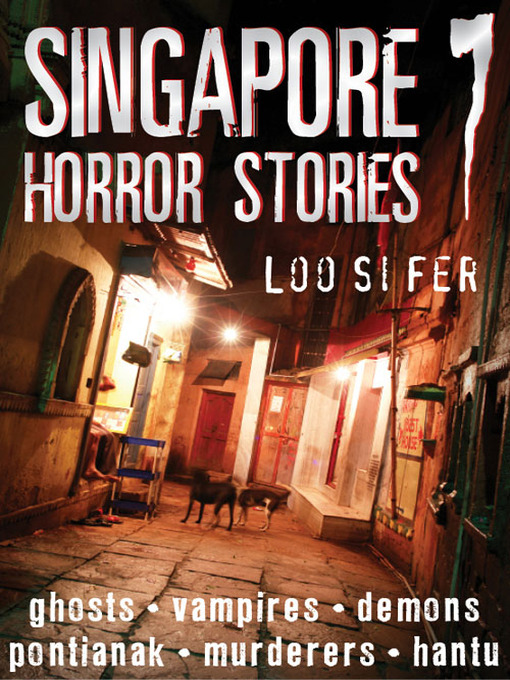 Singapore Horror Stories, Volume 7