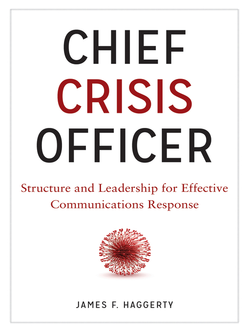 Title details for Chief Crisis Officer by James F. Haggerty - Available