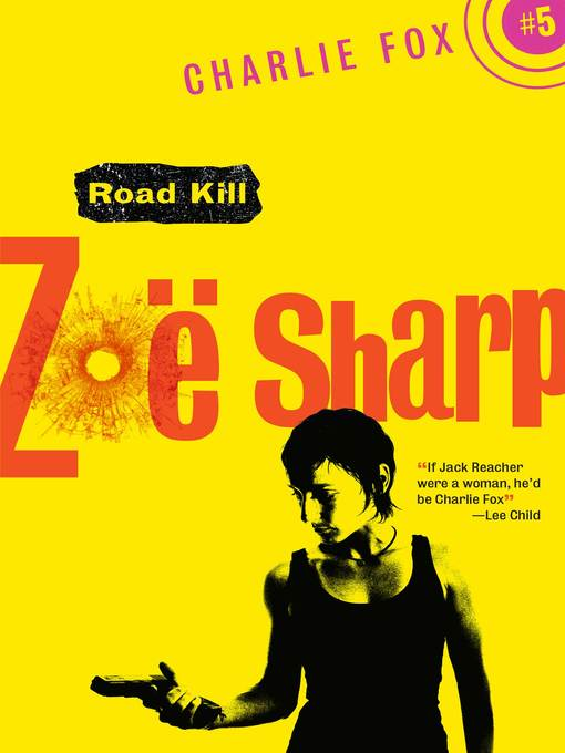 Title details for Road Kill by Zoe Sharp - Available