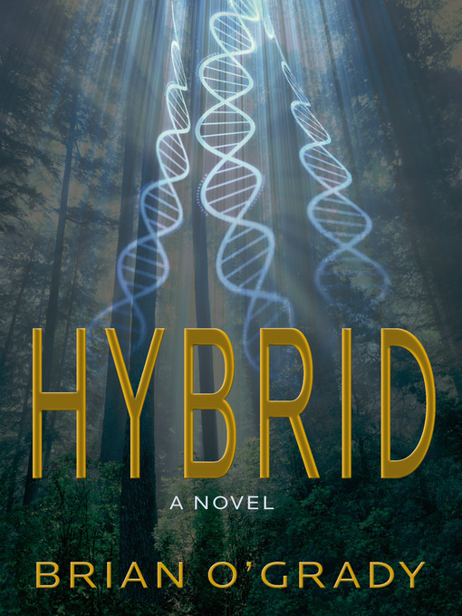 Title details for Hybrid by Brian O'Grady - Available