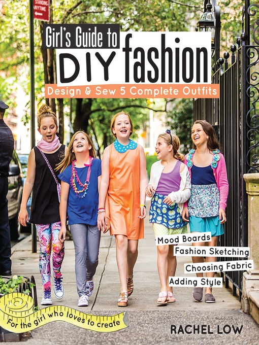 Title details for Girl's Guide to DIY Fashion by Rachel Low - Available