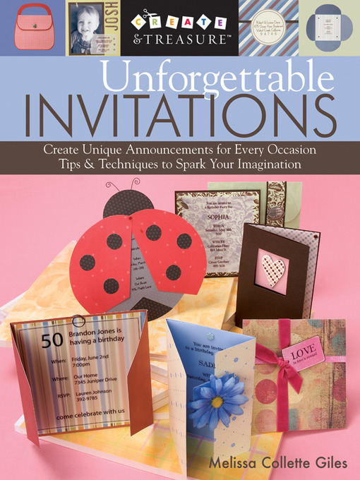 Title details for Unforgettable Invitations by Melissa Collette Giles - Available