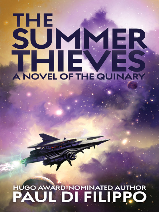 Title details for The Summer Thieves by Paul Di Filippo - Available