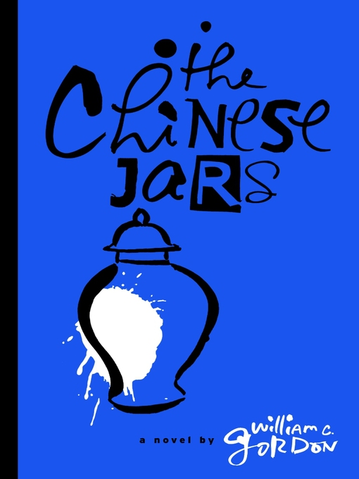 Title details for The Chinese Jars by William Gordon - Available