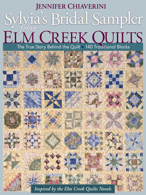 Title details for Sylvia's Bridal Sampler from Elm Creek Quilts by Jennifer Chiaverini - Available