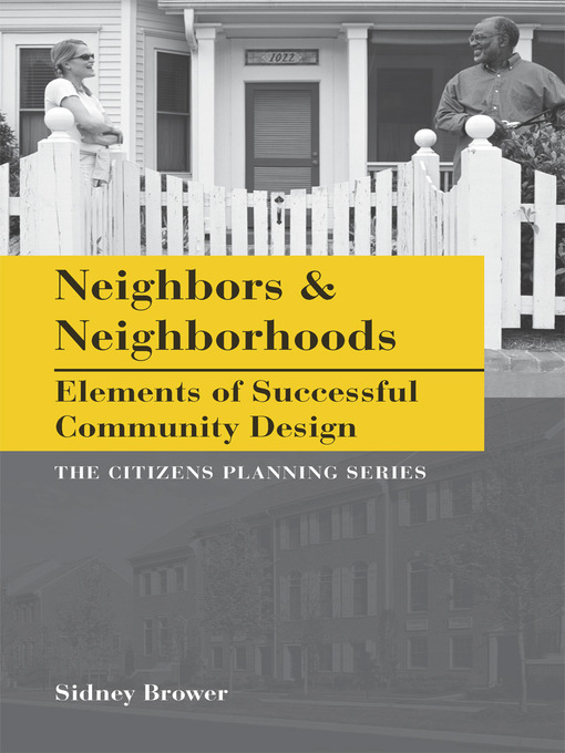 Title details for Neighbors & Neighborhoods by Sidney Brower - Available
