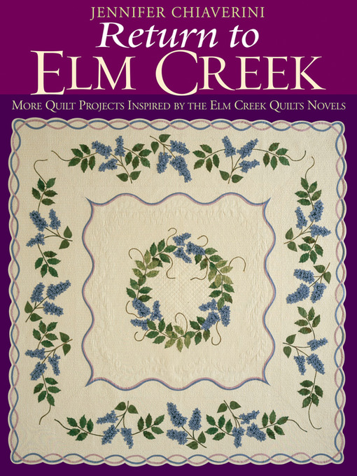 Title details for Return to Elm Creek by Jennifer Chiaverini - Available