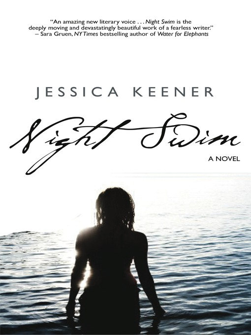 Title details for Night Swim by Jessica Keener - Available